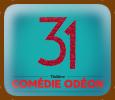 La comédie musicale 31 bientôt à Lyon !